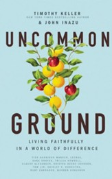 Uncommon Ground: Living Faithfully in a World of Difference - unabridged audiobook on CD