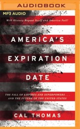America's Expiration Date: The Fall of Empires and Superpowers . . . and the Future of the United States - unabridged audiobook on MP3-CD