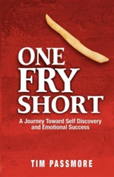 One Fry Short: A Journey Toward Self Discovery and Emotional Success