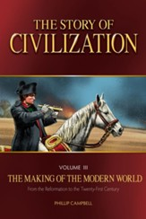 The Story of Civilization Vol III,  The Making of the Modern World - Text Book