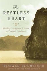 The Restless Heart: Finding Our Spiritual Home