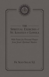 The Spiritual Exercises of St. Ignatius of Loyola: With Points for Personal Prayer from Jesuit Spiritual Masters