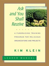 Ask and You Shall Receive: A Grassroots Fundraising Training Program for Projects and Organizations