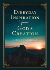 Everyday Inspiration from God's Creation: A Daily Devotional