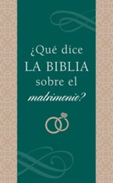 ¿Qué dice la Biblia sobre el matrimonio?  (What Does the Bible Say About Marriage?)