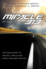 Miracle at Mile Marker 313