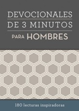 Devocionales de 3 minutos para hombres: 180 lecturas inspiradoras, 3-Minute Devotions for Men