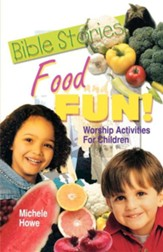 Bible Stories, Food And Fun