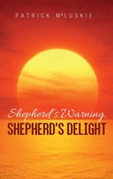 Shepherd's Warning, Shepherd's Delight