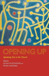 Opening Up: Speaking Out in the Church