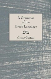 A Grammar of the Greek Language