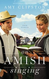 Amish Singing: Four Stories, Unabridged Audiobook on CD
