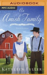 An Amish Family: Three Stories, Unabridged Audiobook on MP3-CD