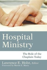 Hospital Ministry: The Role of the Chaplain Today - Slightly Imperfect