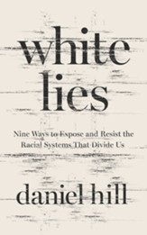 White Lies: Nine Ways to Expose and Resist the Racial Systems that Divide Us, Unabridged Audiobook on CD