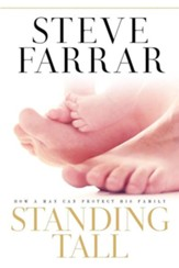 Standing Tall: How a Man Can Protect His Family