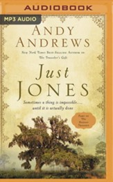 Just Jones: Sometimes a Thing Is Impossible . . . Until It Is Actually Done (A Noticer Trilogy Book), Unabridged Audiobook on MP3-CD