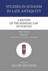 A History of the Mishnaic Law of Purities, Part 3