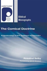 The Comical Doctrine: An Epistemology of New Testament Hermeneutics