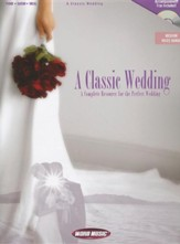A Classic Wedding: A Complete Resource for the Perfect Wedding - Slightly Imperfect