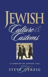 Jewish Culture and Customs: A Sampler of Jewish Life