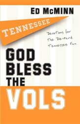 God Bless the Vols: Devotionals for the Die-Hard Tennessee Fan