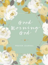 Good Morning God Prayer Journal
