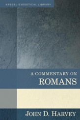 A Commentary on Romans: Kregel Exegetical Library