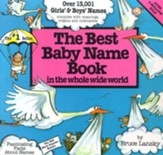 The Best Baby Name Book: In the Whole Wide World, Revised Edition