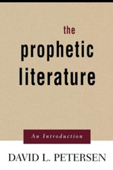 The Prophetic Literature: An Introduction