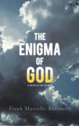 The Enigma of God: A Revelation to Man
