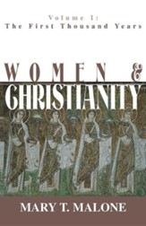 Women & Christianity, Volume 3: From the Reformation to the 21st Century