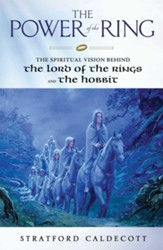The Power of the Ring: The Spiritual  Vision Behind the Lord of the Rings and the Hobbit, Edition 0002