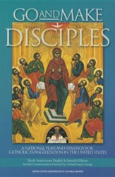 Go and Make Disciples: A National Plan and Strategy for Catholic Evangelization in the United States, Edition 0010Anniversary