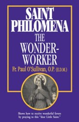 Saint Philomena the Wonder-Worker