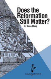 Does the Reformation Still Matter?