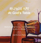 At God's Table 6616;-208;-784;3032; 1885;5441;: Bilingual Picture Book (Korean-English)