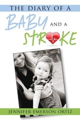 The Diary of a Baby and a Stroke