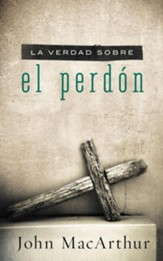 Verdad Sobre El Perdon: The Truth About Forgiveness