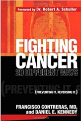 Fighting Cancer 20 Different Ways: Preventing It, Reversing It.