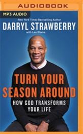 Turn Your Season Around: How God Transforms Your Life Unabridged Audiobook on MP3-CD