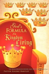 God's Formula for Kingdom Living
