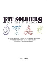 Fit Soldiers for the Kingdom