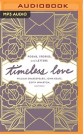 Timeless Love: Poems, Stories, and Letters Unabridged Audiobook on MP3-CD