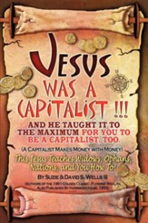 Jesus Was a Capitalist