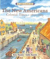 The New Americans: Colonial Times: 1620-1689