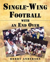 Single - Wing Football with an End Over