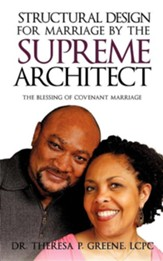 Structural Design for Marriage by the Supreme Architect