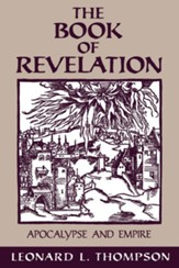 The Book of Revelation: Apocalypse and Empire