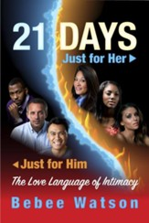 21-Days the Love Language of Intimacy: Just for Him - Just for Her